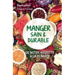 MANGER SAIN & DURABLE de notre assiette à la planète