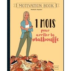 MOTIVATION BOOK - 1 mois pour arrêter la malbouffe
