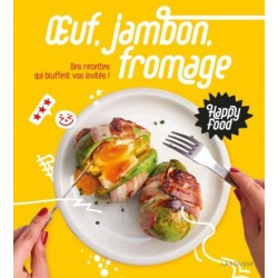 HAPPY FOOD - Oeuf, jambon, fromage