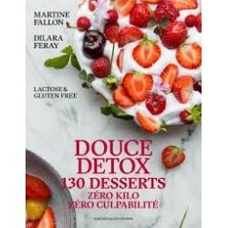 DOUCE DETOX: 130 desserts zéro kilo zéro culpabilité