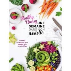 HEALTHY CLEMSY - une semaine dans mon assiette
