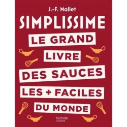 SIMPLISSIME LE GRAND LIVRE DES SAUCES LES + FACILES DU MONDE