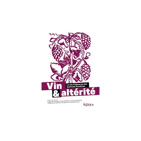 VIN & ALTÉRITÉ - le vin à l'épreuve des sciences humaines