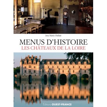 MENUS D'HISTOIRE LES CHÂTEAUX DE LA LOIRE