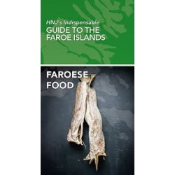 HNJ'S INDISPENSABLE GUIDE TO THE FAROE ISLANDS