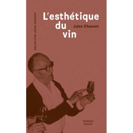 L'ESTHETIQUE DU VIN (FRANCAIS/ANGLAIS)