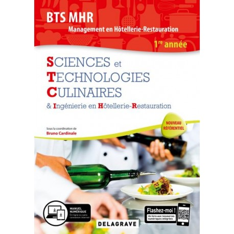 BTS MHR: SCIENCES ET TECHNOLOGIES CULINAIRES 1ère année