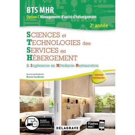 BTS MHR: SCIENCES ET TECHNOLOGIES CULINAIRES 2ème année OPTION C management d'unité d'hébergement