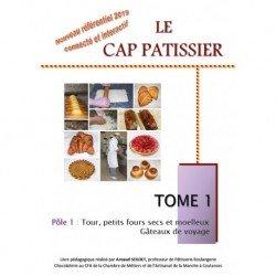 LE CAP PATISSIER TOME 1 (référentiel 2019)