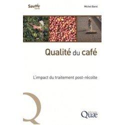 QUALITE DU CAFE: l'impact du traitement post récolte