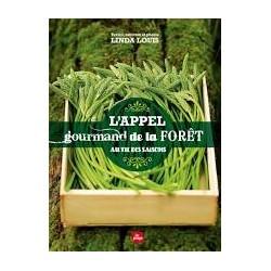 L'APPEL GOURMAND DE LA FORÊT (nouvelle édition)