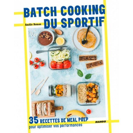 BATCH COOKING DU SPORTIF