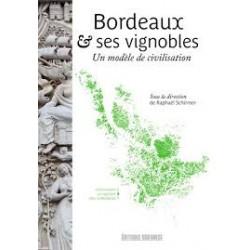 BORDEAUX & SES VIGNOBLES