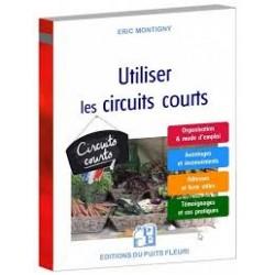 UTILISER LES CIRCUITS COURTS