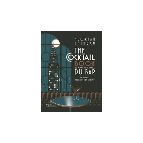 THE COCKTAIL BOOK, le nouveau classique du bar