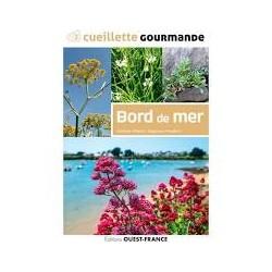 CUEILLETTE GOURMANDE: BORD DE MER