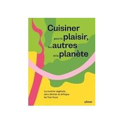 CUISINER POUR LE PLAISIR, LES AUTRES, LA PLANETE