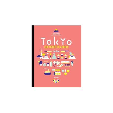TOKYO LES RECETTES CULTE (petit format)