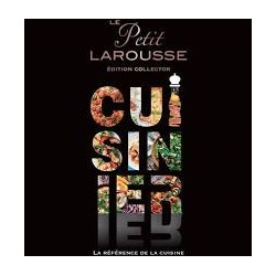 LE PETIT LAROUSSE ILLUSTRE DE LA CUISINE FACILE - EDITION COLLECTOR