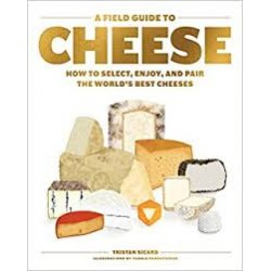 A FIELD GUIDE TO CHEESE