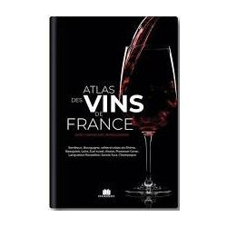 ATLAS DES VINS DE FRANCE
