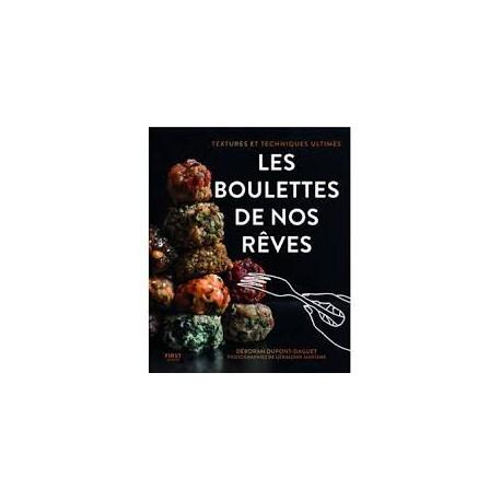 LES BOULETTES DE NOS REVES