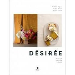 DESIREE (pâtisser, cultiver, fleurir)