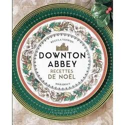 DOWNTON ABBEY RECETTES DE NOEL