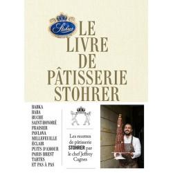 LE LIVRE DE PATISSERIE STOHRER PAR JEFFREY CAGNES