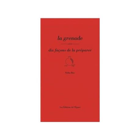 LA GRENADE DIX FACONS DE LA PREPARER