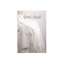 FOUS DE FOOD PORTRAIT DE LA GENERATION FOOD FRANCE