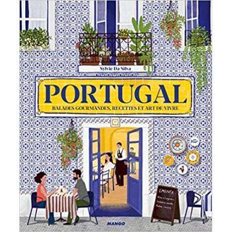 PORTUGAL BALADES GOURMANDES RECETTES ET ART DE VIVRE