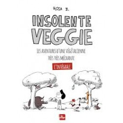 INSOLENTE VEGGIE L'INTEGRALE