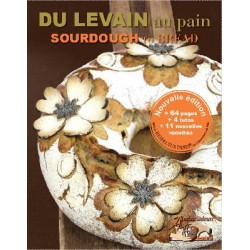 DU LEVAIN AU PAIN / SOURDOUGH TO BREAD (français-anglais)
