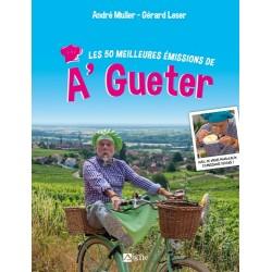 LES 50 MEILLEURES EMISSION DE A GUETER