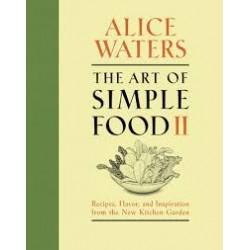 THE ART OF SIMPLE FOOD II