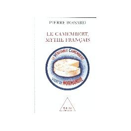 LE CAMEMBERT MYTHE FRANCAIS