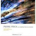 PIERRE FRICK LA COMPOSITION DU MONDE