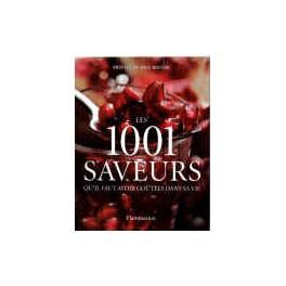 LES 1001 SAVEURS QU'IL FAUT AVOIR GOUTE DANS SA VIE