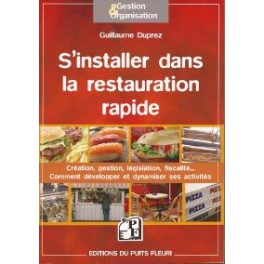 S'INSTALLER DANS LA RESTAURATION RAPIDE CREATION GESTION FISCALITE...