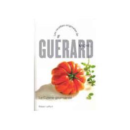 MICHEL GUÉRARD LA CUISINE GOURMANDE NOUVELLE ÉDITION ROBERT LAFFONT