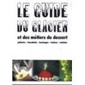LE GUIDE DU GLACIER ET DES METIERS DU DESSERT