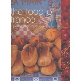 THE FOOD OF FRANCE (anglais)