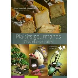 PLAISIRS GOURMANDS: chocolats et cakes (français/anglais)
