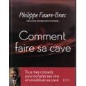 COMMENT FAIRE SA CAVE