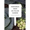 VEGETABLES FROM AN ITALIAN GARDEN (ANGLAIS)