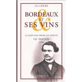 BORDEAUX ET SES VINS CLASSÉS PAR ORDRE DE MÉRITE VIIe ÉDITION 1898