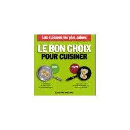 LE BON CHOIX POUR CUISINER