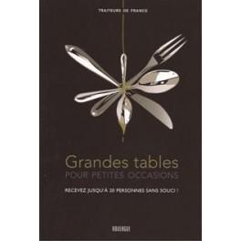GRANDES TABLES POUR PETITES OCCASIONS RECEVEZ JUSQU'A 20 PERSONNES SANS SOUCI!