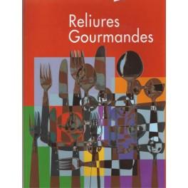 RELIURES GOURMANDES